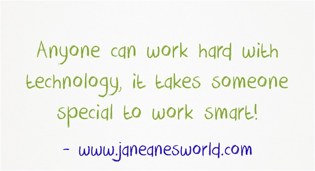 Use Technology in Ways that Work for You- One of the best things about modern technology is that it enables us to work smart instead of just hard. With computers, tablets and smart phones, there is no reason why you cannot have the information you want with you at all times. Use technology so that you work smarter and not merely harder.
