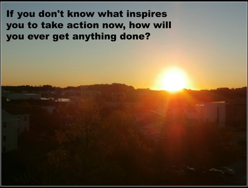Find the Inspiration to Take action Now