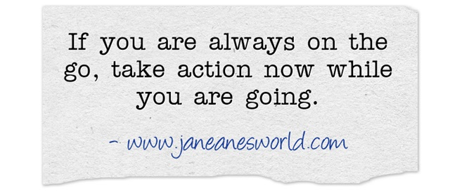 take action now on the go