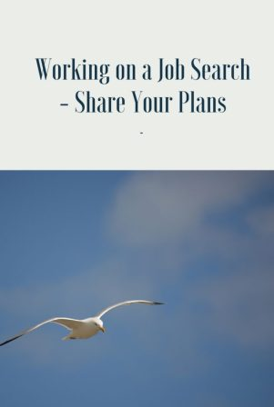 Working on a Job Search - Share Your Plans
