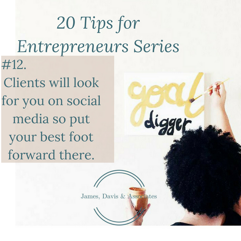 JDA Tip #12 Clients will look for you on social media so put your best foot forward there.