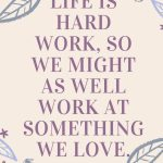 Work at what you love.