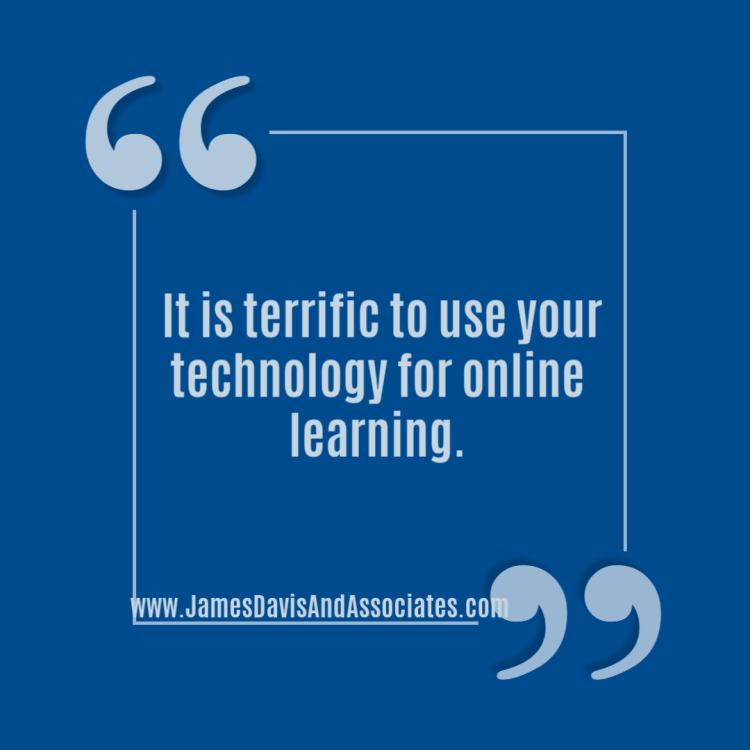it is terrific to use your technology for online learning.