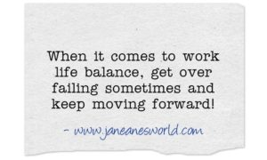 It is fantastic to finally realize that there is no magic secret to the work-life balance puzzle and that is okay.