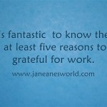 5 reasons to be grateful for work