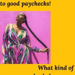 Good Attitudes Lead to Good Paychecks