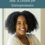 picture of smiling woman and words Advice by Langston Hughes and a lesson or Entrepreneurs