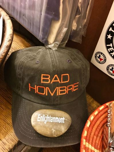 "We placed the ""enlightenment"" rock on the ""bad hombre"" hat and moved on. :)"