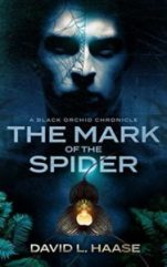 Mark of the Spider by David L. Haase