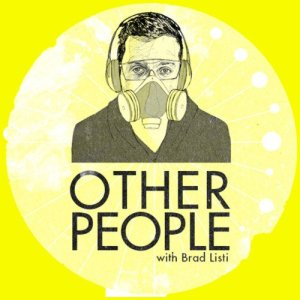 Brad Listi's Other People