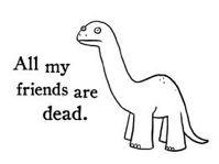 All My Friends Are Dead dino