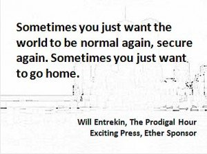 Porter Anderson, Writing on the Ether, Jane Friedman, author, publisher, agent, books, publishing, digital, ebooks, Will Entrekin, Exciting Press, The Prodigal Hour