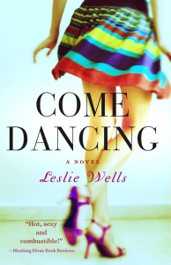 Come Dancing by Leslie Wells