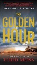 Cover of The Golden Hour by Todd Moss