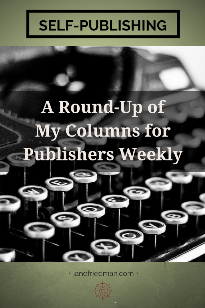 Last year, I began regularly contributing to Publishers Weekly on the topic of independent authorship and publishing. Click here to find a list of all my columns so far.