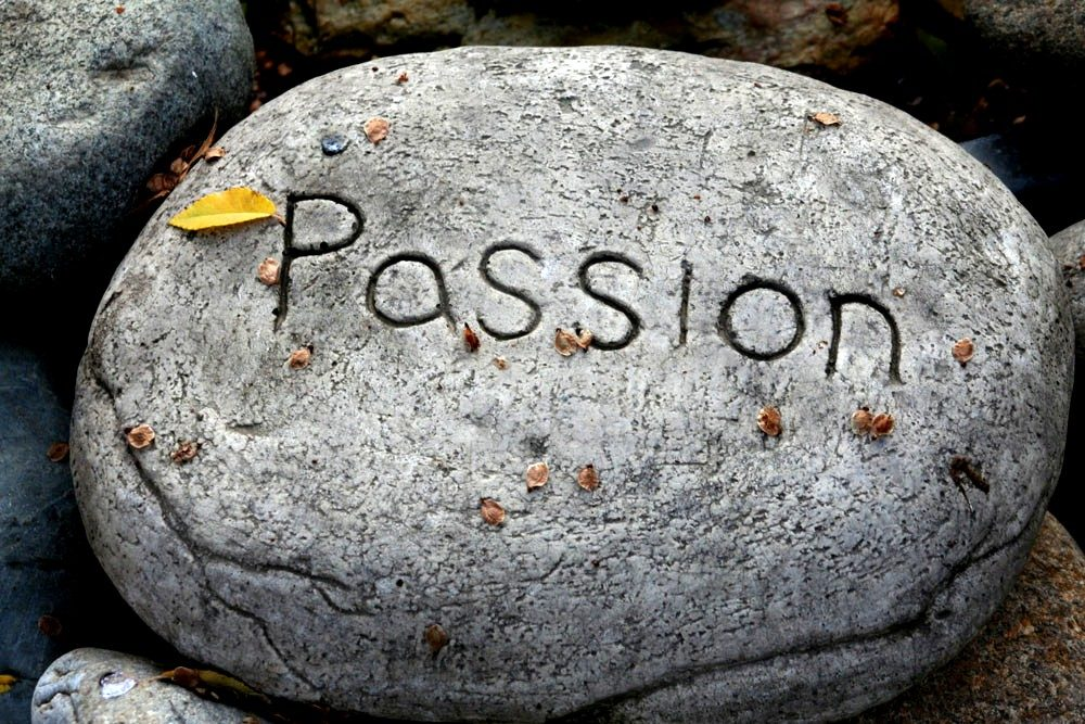 What does it mean to have a passion