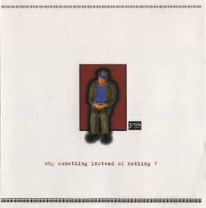 Why Something Instead of Nothing? Original Cover