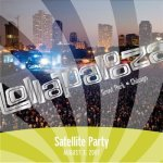 Live at Lollapalooza 2007: Satellite Party
