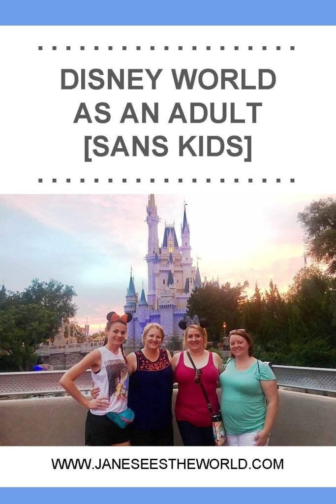 Disney World adult friends no kids