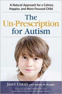 Doctor Janet Lintala Un-Prescription for Autsim