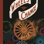 Darlene Beck Jacobson and Her Historical Fiction WHEELS OF CHANGE