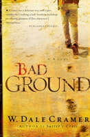 Bad Ground, by Dale Cramer