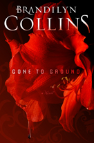 Gone to Ground, by Brandilyn Collins