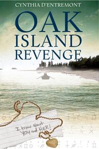 Oak Island Revenge, by Cynthia d'Entremont