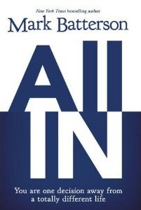 All In, by Mark Batterson