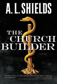 The Church Builder, by A. L. Shields