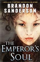The Emperor's Soul, by Brandon Sanderson