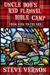 Cover art: Uncle Bob's Red Flannel Bible Camp