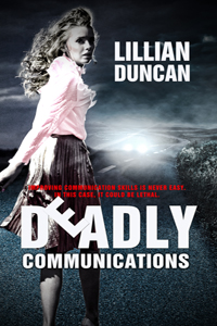 Deadly Communications, by Lillian Duncan