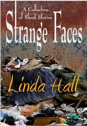 Strange Faces, by Linda Hall