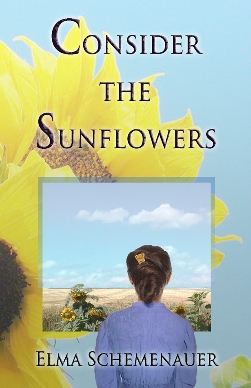 Consider the Sunflowers, by Elma Schemenauer