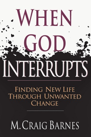 When God Interrupts, by M. Craig Barnes