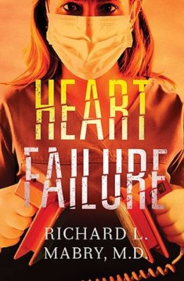 Heart Failure, by Richard L. Mabry