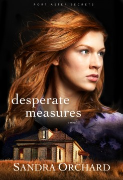 Desperate Measures, by Sandra Orchard
