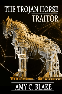 The Trojan Horse Traitor