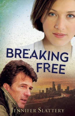 Breaking Free, by Jennifer Slattery