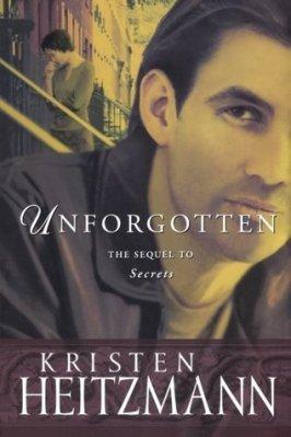 Unforgotten, by Kristen Heitzmann