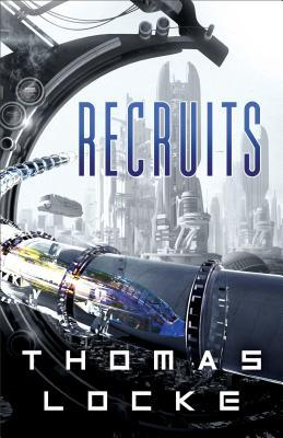 Recruits, by Thomas Locke