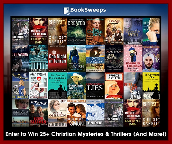 Enter to win 25+ Christian mysteries & thrillers. Ends July 31, 2017