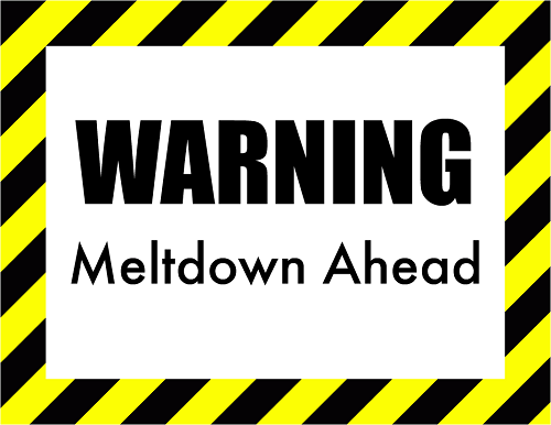 "Caution tape with text: ""Warning: Meltdown Ahead"""