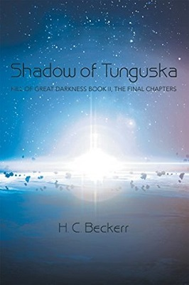 Shadow of Tunguska, by H.C. Beckerr #bookreview Hill of Great Darkness series
