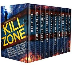 Kill Zone: 10 Deadly Thrillers   Christian fiction, thrillers, romantic suspense, novellas, box set