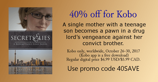 40% off Secrets and Lies for Kobo, worldwide. Oct 26-30/17