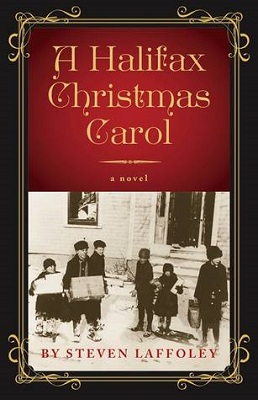 A Halifax Christmas Carol, by Steven Laffoley