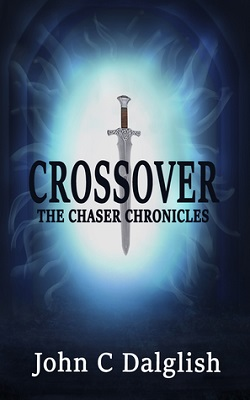 Crossover: The Chaser Chronicles book 1, by John C. Dalglish