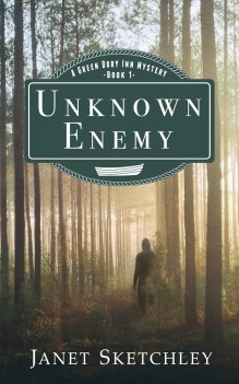 Unknown Enemy, A Green Dory Inn Mystery, Book 1